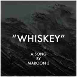 Maroon 5 - Whiskey ft. Asap Rocky